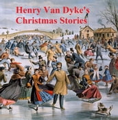 Henry Van Dyke s Christmas Stories