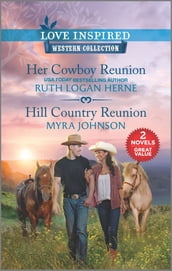 Her Cowboy Reunion & Hill Country Reunion