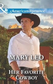Her Favorite Cowboy (Mills & Boon American Romance)