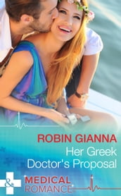 Her Greek Doctor s Proposal (Mills & Boon Medical)