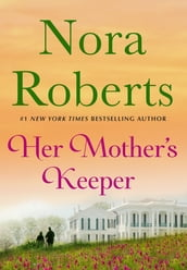 Her Mother s Keeper