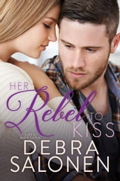 Her Rebel to Kiss