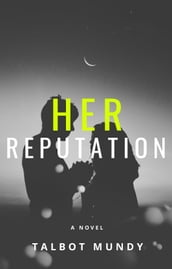 Her Reputation