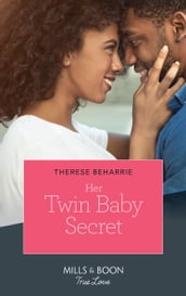 Her Twin Baby Secret (Mills & Boon True Love)