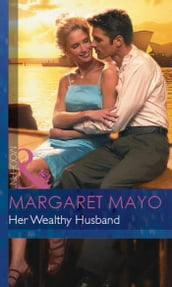 Her Wealthy Husband (Mills & Boon Modern)