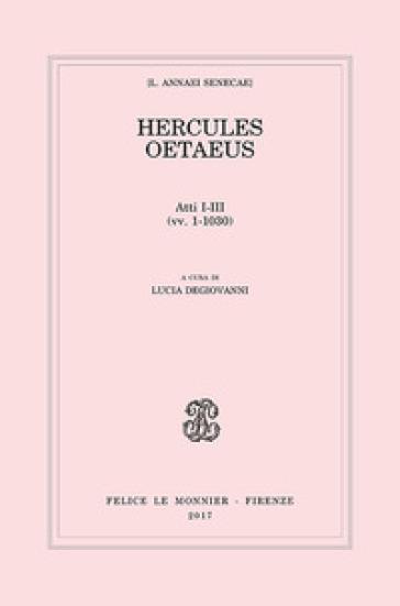 Hercules oetaeus. 1. - Lucio Anneo Seneca | Thecosgala.com
