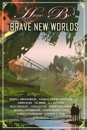 Here Be Brave New Worlds
