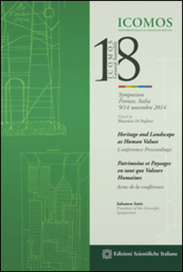 Heritage and landscape as human values. Conference proceedings