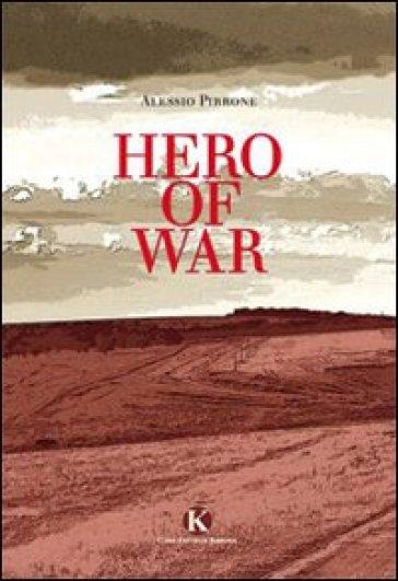 Hero of war - Alessio Pirrone  