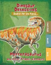 Herrerasaurus and Other Triassic Dinosaurs