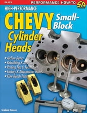 High Performance Chevy Small-Block Cylinder Heads