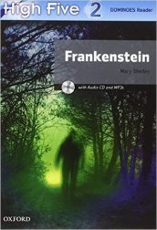 High five reader. Per la Scuola media. Con CD-ROM. Con espansione online. 2: Frankenstein