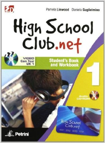 High school club.net. Student's book-Workbook. Per la Scuola media. Con CD-ROM. Con DVD. Con espansione online. 1.