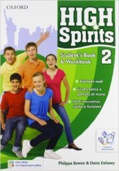High spirits. Student's book-Workbook-Extrabook. Per la Scuola media. Con CD-ROM. Con espansione online. 2.