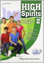 High spirits. Student's book-Workbook-My digital book. Con espansione online. Per la Scuola media. Con CD-ROM. 2.