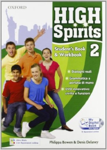 High spirits. Student's book-Workbook-My digital book-Extra book. Per la Scuola media. Con CD-ROM. Con espansione online. 2.