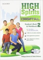 High spirits digital. Student's book-Workbook-Mydigitalbook 2.0. Per la Scuola media. Con CD-ROM. Con espansione online. 2.