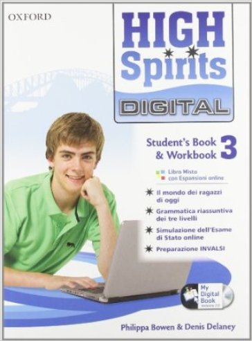 High spirits digital. Student's book-Workbook-Mydigitalbook 2.0. Per la Scuola media. Con CD-ROM. Con espansione online. 3.