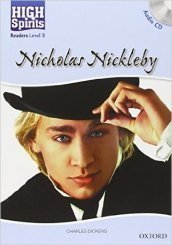 High spirits readers: Nicholas Nickleby. Level 3. Con CD Audio