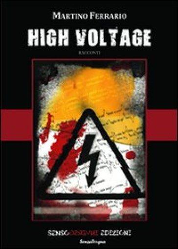High voltage - Martino Ferrario |
