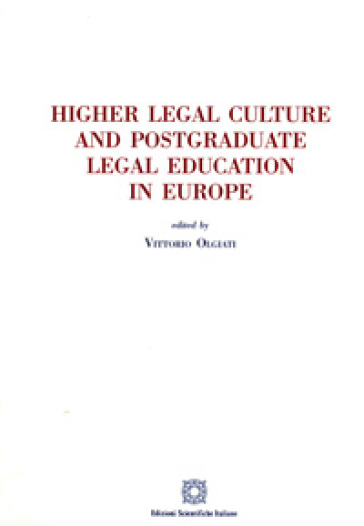 Higher legal culture and postgraduate legal education in Europe
