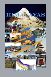 Himalayas: The Only Motor-Trek Across the Entire Mountain Range.