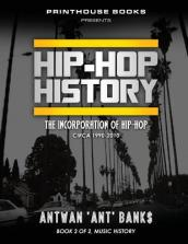 Hip-Hop History (Book 2 of 2)