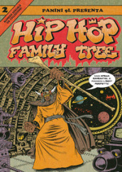 Hip-hop family tree. 2: 1981-1983