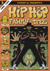 Hip-hop family tree. 3: 1983-1984