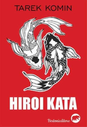 Hiroi kata - Tarek Komin |