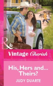 His, Hers and...Theirs? (Mills & Boon Vintage Cherish)