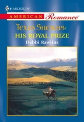 His Royal Prize (Mills & Boon American Romance)