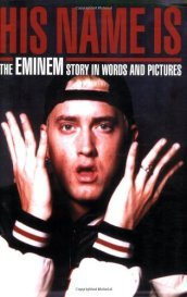 His name is: the eminem story