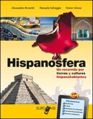 Hispanosfera. LibroLIM. Per le Scuole superiori. Con e-book. Con espansione online