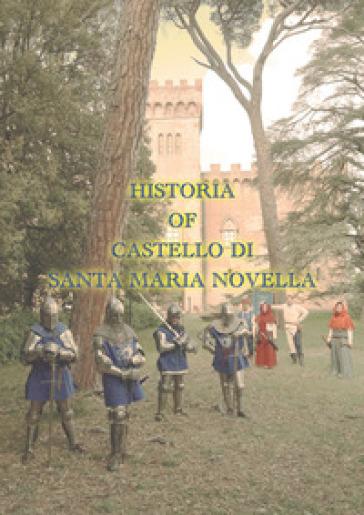 Historia of Castello di Santa Maria Novella - Fernando Guerrieri | Rochesterscifianimecon.com