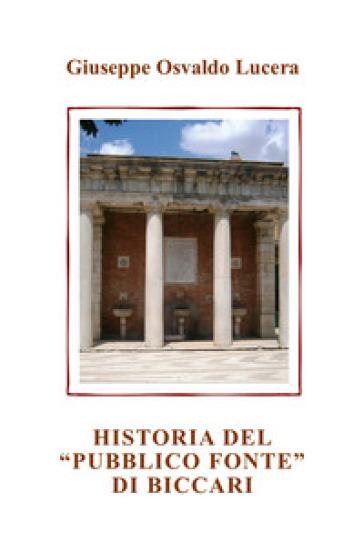 Historia del «pubblico fonte» di Biccari - Giuseppe Osvaldo Lucera | Kritjur.org