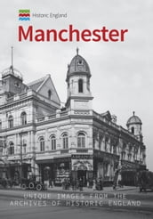 Historic England: Manchester
