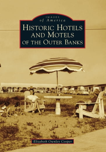 Historic Hotels and Motels of the Outer Banks