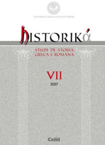 Historika. Studi di storia greca e romana (2017). 7.