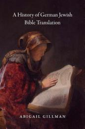 A History of German Jewish Bible Translation