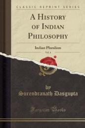 A History of Indian Philosophy, Vol. 4