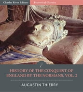 History of the Conquest of England by the Normans, Volume 2