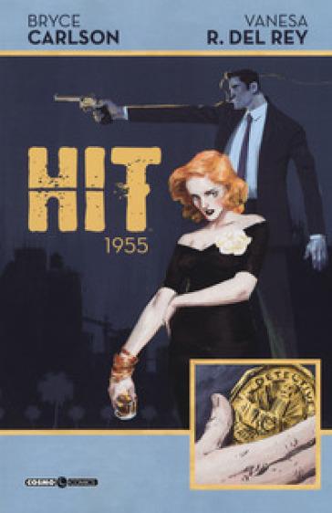Hit 1955 - Bryce Carlson | Rochesterscifianimecon.com