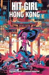 Hit-Girl: a Hong Kong