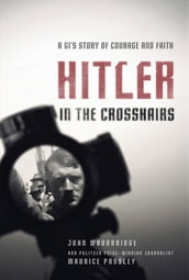 Hitler in the Crosshairs