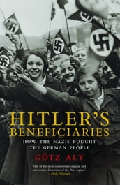 Hitler s Beneficiaries