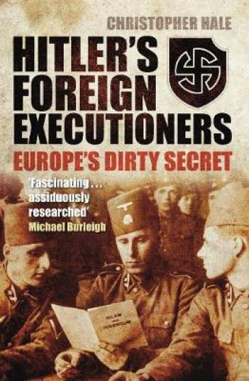 Hitler's Foreign Executioners