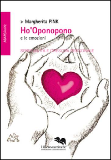 Ho'Oponopono e le emozioni - Margherita Pink   Rochesterscifianimecon.com