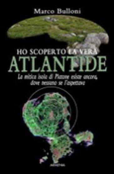 Ho scoperto la vera Atlantide - Marco Bulloni   Rochesterscifianimecon.com