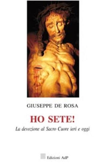 Ho sete! - Giuseppe De Rosa  